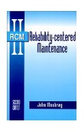 Reliability Centered Maintenance 2nd Edition. Moubray.