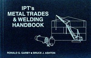 IPT's Metal Trades and Welding Handbook