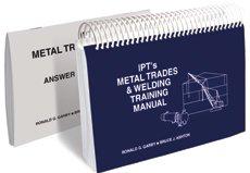 IPT's Metal Trades & Welding Training Manual