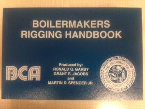 Boilermakers Rigging Handbook