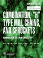 ASME B29.4 Combination 'H' - Type Mill Chains & Sprockets