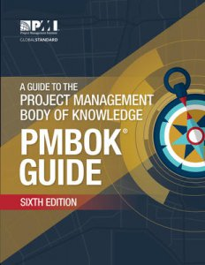 A Guide to the Project Management Body of Knowledge ( PMBOK Guide )