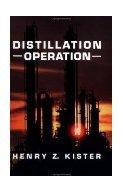 Distillation-Operation. Kister.