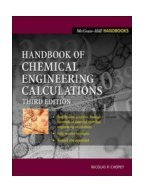 Handbook of Chemical Engineering Calculations. Chopey