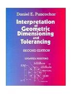 Interpretation of Geometric Dimensioning & Tolerancing