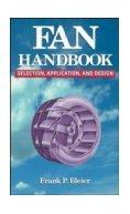 Fan Handbook Selection, Application & Design
