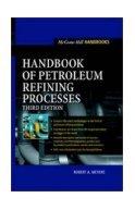 Handbook of Petroleum Refinery Processes. Meyers.