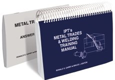 IPT's Metal Trades & Welding Training Manual
