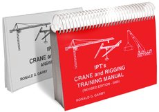 IPT's Crane & Rigging Training Manual Mobile – EOT – Tower Cranes. Garby