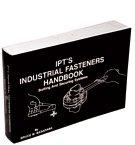 IPT's Industrial Fasteners Handbook